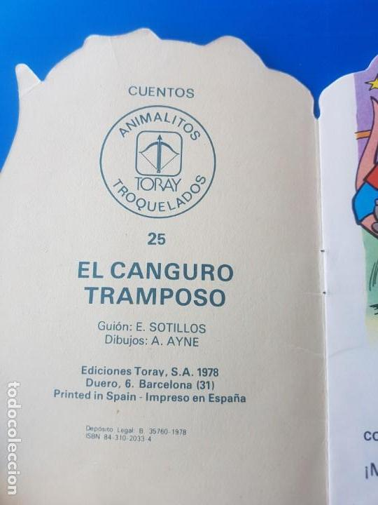 Libros de segunda mano: EL CANGURO TRAMPOSO N° 25 - ANIMALITOS TROQUELADOS - CUENTOS TORAY - 1978 - Foto 7 - 150994078