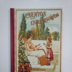 Libros de segunda mano: CUENTOS EXTRAORDINARIOS. SATURNINO CALLEJA. EDICION FACSIMIL. EDAF 2004. TDK364. Lote 151213210
