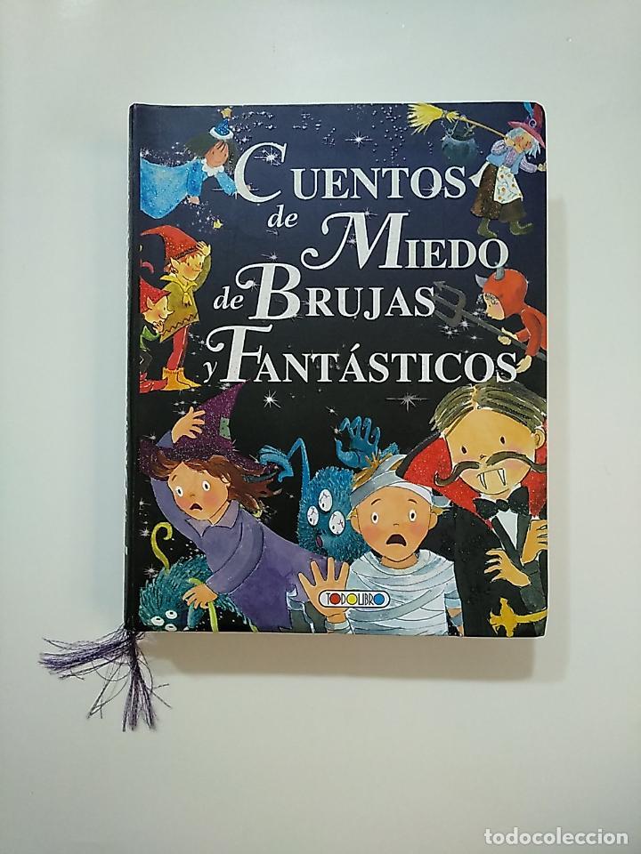 CUENTOS DE MIEDO, DE BRUJAS Y FANTÁSTICOS (MIS PRIMEROS LIBROS). - MARÍN, LORENA. TDK364 (Libros de Segunda Mano - Literatura Infantil y Juvenil - Cuentos)