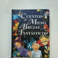 Libros de segunda mano: CUENTOS DE MIEDO, DE BRUJAS Y FANTÁSTICOS (MIS PRIMEROS LIBROS). - MARÍN, LORENA. TDK364. Lote 151231450