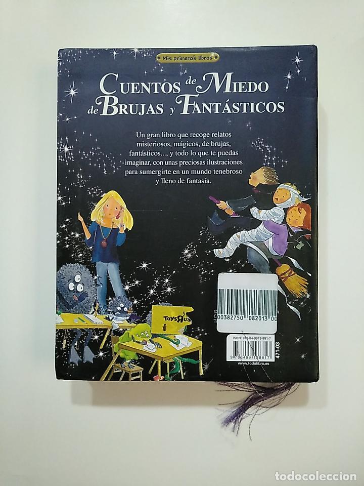 Libros de segunda mano: CUENTOS DE MIEDO, DE BRUJAS Y FANTÁSTICOS (MIS PRIMEROS LIBROS). - MARÍN, LORENA. TDK364 - Foto 2 - 151231450
