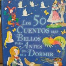 Libros de segunda mano: LOS 50 CUENTOS MAS BELLOS PARA ANTES DE IR A DORMIR. TODOLIBRO.. Lote 151308673