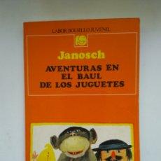 Libri di seconda mano: AVENTURAS EN EL BAUL DE LOS JUGUETES/JANOSCH. Lote 151417672