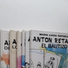 Libros de segunda mano: ANTON RETACO (6 TOMOS) - MARIA LUISA GEFAELL; IL. PILARIN BAYES. Lote 151419530