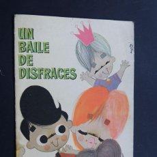 Libros de segunda mano: UN BAILE DE DISFRACES / ILUSTRA - LUIS ACOSTA MORO / COLECCION DOS AMIGOS / ED. BRUGUERA AÑO 1961. Lote 151633382