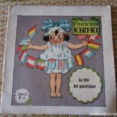 Libros de segunda mano: CUENTOS KI RI KI KIRIKI - LA HIJA DEL GUERRILLERO - SERIE 3 - Nº 2 - EDIT PERELLO - 13 CMS. Lote 151955710