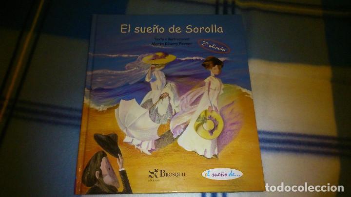 EL SUEÑO DE SOROLLA. MARTA RIVERA FERNER. ED BROSQUIL. (Libros de Segunda Mano - Literatura Infantil y Juvenil - Cuentos)