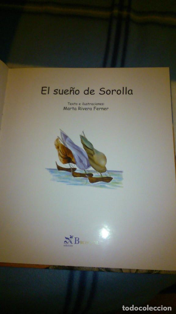 Libros de segunda mano: El sueño de Sorolla. Marta Rivera Ferner. Ed Brosquil. - Foto 7 - 151972862