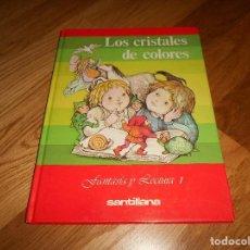 Libros de segunda mano: LOS CRISTALES DE COLORES FANTASÍA Y LECTURA 1 SANTILLANA, EGB. 1981 1ª EDICION. Lote 194553402