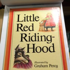 Libros de segunda mano: LITTLE RED RIDING HOOD, ILLUSTRATED BY GRAHAM PERCY, 1984. Lote 152054684