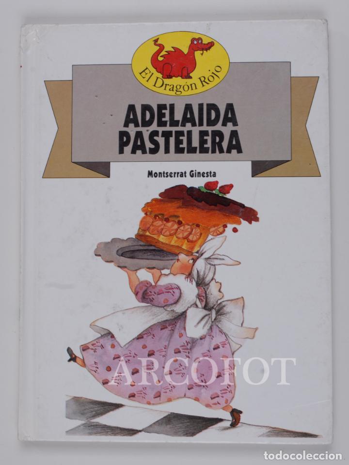 EL DRAGON ROJO Nº 13 - ADELAIDA PASTELERA - TORAY 1991 (Libros de Segunda Mano - Literatura Infantil y Juvenil - Cuentos)