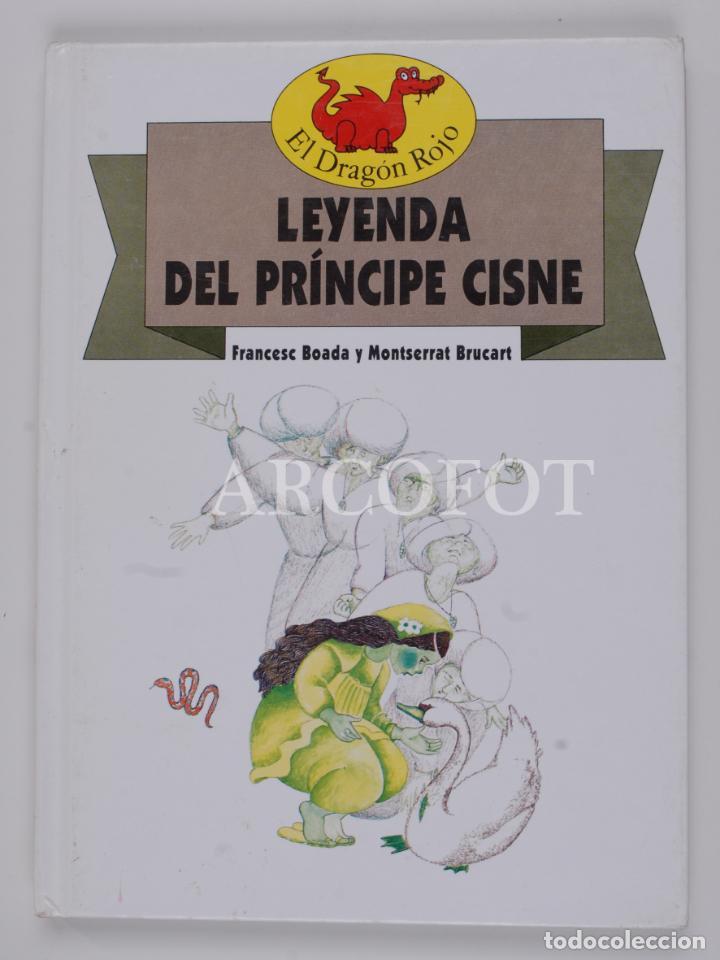 EL DRAGON ROJO Nº 14 - LEYENDA DEL PRÍNCIPE CISNE - TORAY 1991 (Libros de Segunda Mano - Literatura Infantil y Juvenil - Cuentos)