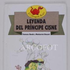Libros de segunda mano: EL DRAGON ROJO Nº 14 - LEYENDA DEL PRÍNCIPE CISNE - TORAY 1991. Lote 152159342
