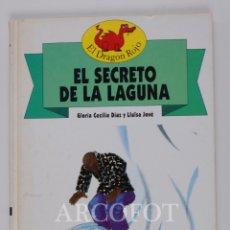 Libros de segunda mano: EL DRAGON ROJO Nº 1 - EL SECRETO DE LA LAGUNA - TORAY 1991. Lote 152159490