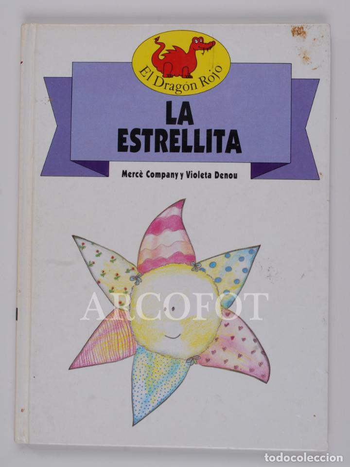 EL DRAGON ROJO Nº 3 - LA ESTRELLITA - TORAY 1991 (Libros de Segunda Mano - Literatura Infantil y Juvenil - Cuentos)