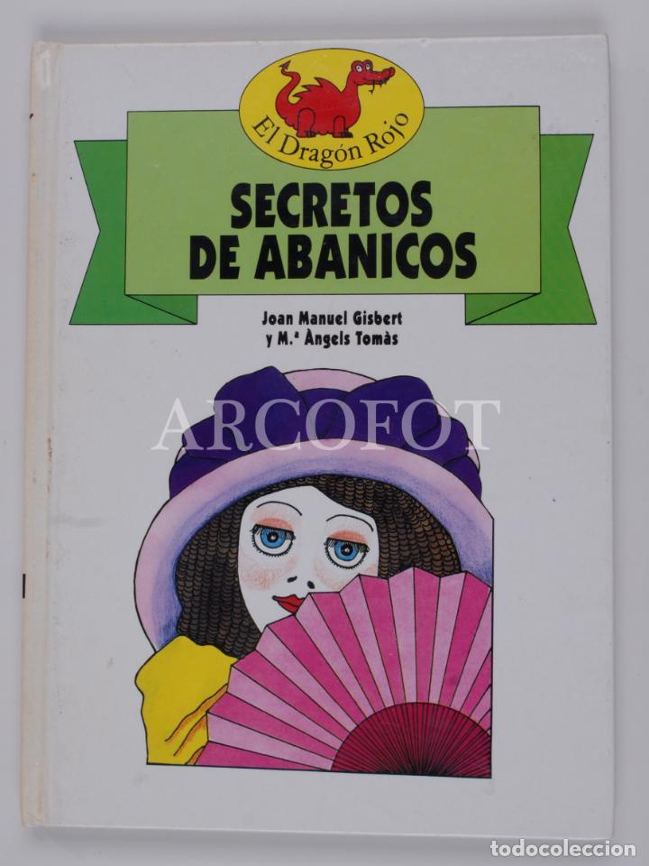 EL DRAGON ROJO Nº 4 - SECRETOS DE ABANICOS - TORAY 1991 (Libros de Segunda Mano - Literatura Infantil y Juvenil - Cuentos)