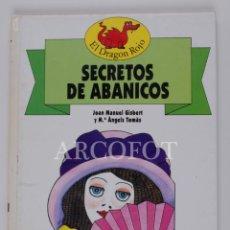 Libros de segunda mano: EL DRAGON ROJO Nº 4 - SECRETOS DE ABANICOS - TORAY 1991. Lote 152159750