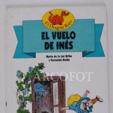 Libros de segunda mano: EL DRAGON ROJO Nº 5 - EL VUELO DE INÉS - TORAY 1991. Lote 152159830