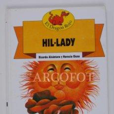 Libros de segunda mano: EL DRAGON ROJO Nº 6 - HIL-LADY - TORAY 1991. Lote 152159890