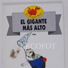 Libros de segunda mano: EL DRAGON ROJO Nº 7 -EL GIGANTE MÁS ALTO - TORAY 1991. Lote 152159990