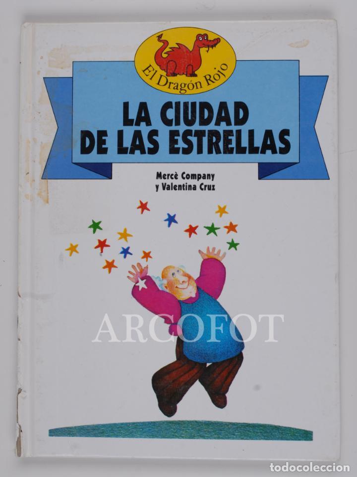 EL DRAGON ROJO Nº 8 - LA CIUDAD DE LAS ESTRELLAS - TORAY 1991 (Libros de Segunda Mano - Literatura Infantil y Juvenil - Cuentos)