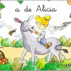 Libros de segunda mano: A DE ALICIA - MIS PRIMEROS PASOS EN LA LECTURA - SALVAT 2005 - 26 PAGINAS. Lote 152472726