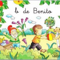 Libros de segunda mano: B DE BENITO - MIS PRIMEROS PASOS EN LA LECTURA - SALVAT 2005 - 26 PAGINAS. Lote 152473142