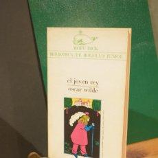 Libros de segunda mano: EL JOVEN REY Y OTROS CUENTOS DE OSCAR WILDE. Lote 152489598