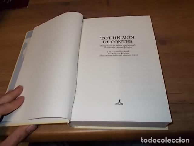 Libros de segunda mano: TOT UN MÓN DE CONTES. RECOPILACIÓ DE RELATS TRADICIONALS DE TOTS ELS RACONS DEL MÓN. DANIEL MONTERO. - Foto 13 - 267387029
