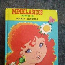 Libros de segunda mano: MINICLÁSICOS TOMO 3 - MARÍA PASCUAL. Lote 152656986