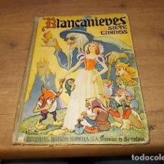 Libros de segunda mano: BLANCANIEVES Y LOS SIETE ENANOS. EDITORIAL RAMÓN SOPENA. 1ª EDICIÓN 1942. UNA VERDADERA JOYA!!!!!. Lote 152875034