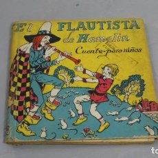 Libros de segunda mano: EL FLAUTISTA DE HAMELIN . CUENTOS PARA NIÑOS. Lote 153215330