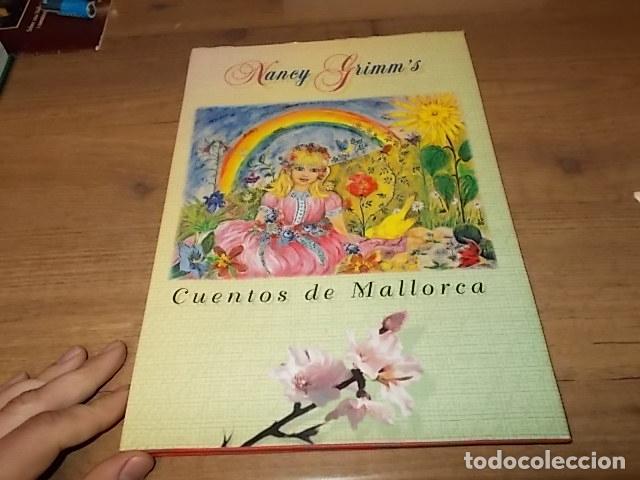 Libros de segunda mano: CUENTOS DE MALLORCA. DEDICATORIA Y FIRMA ORIGINAL DE LA AUTORA E ILUSTRADORA NANCY J. GRIMM. - Foto 2 - 153242546