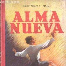 Libros de segunda mano: CONSTANCIO VIGIL : ALMA NUEVA (ATLÁNTIDA, 1950). Lote 153449946