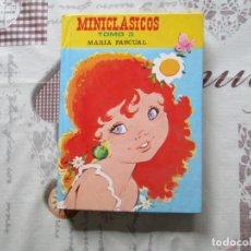 Libros de segunda mano: MINICLASICOS TOMO 3 EDICIONES TORAY MARIA PASCUAL. Lote 153685390