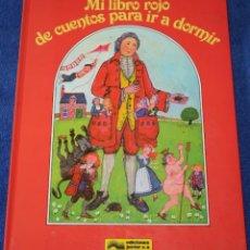 Libros de segunda mano: MI LIBRO ROJO DE CUENTOS PARA IR A DORMIR - GRIJALBO - EDICIONES JUNIOR (1982). Lote 153898698