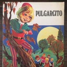 Libros de segunda mano: CUENTO PULGARCITO. COLECCIÓN LOREA. EDITORIAL MAVES. Lote 154727638