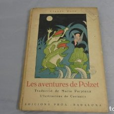 Libros de segunda mano: LES AVENTURES DE POLZET . EDICIONS PROA . Lote 154840270