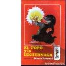Libros de segunda mano: EL TOPO Y LA LUCIÉRNAGA (MARÍA PASCUAL). Lote 76788211