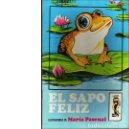 Libros de segunda mano: EL SAPO FELIZ (MARÍA PASCUAL). Lote 76788707