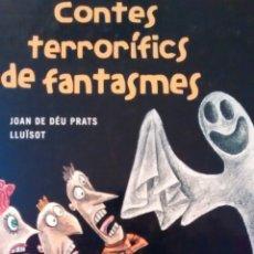 Libros de segunda mano: CONTES TERRORIFICS DE FANTASMES DE JOAN DE DEU PRATS LLUISOT (TIMUN MAS). Lote 155302142