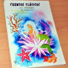 Libros de segunda mano: CUENTOS CLÁSICOS DE H. C. ANDENSER Y CH. PERRAULT - EDITA: LITO DE BARCELONA - AÑO 1970. Lote 155607154