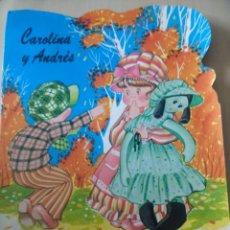Libros de segunda mano: EL OTOÑO. CAROLINA Y ANDRÉS. SEGUNDA REIMPRESIÓN AÑO 1984. SUSAETA. COLECCIÓN TROQUEL SERIE A. REF.. Lote 155653950