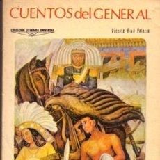 Libros de segunda mano: CUENTOS DEL GENERAL - RIVA PALACIO, VICENTE - A-CUENTO-0886. Lote 155678582