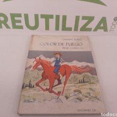 Libros de segunda mano: COLOR DE FUEGO.CARME KURTZ.1964.ED CID.. Lote 155911030