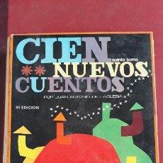 Libros de segunda mano: CIEN NUEVOS CUENTOS. QUINTO TOMO. JUAN ANTONIO DE LA IGLESIA. 1967. Lote 155951542