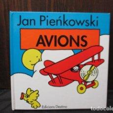 Libros de segunda mano: AVIONS - JAN PIENKOWSKI / EDICIONES DESTINO. Lote 155999250