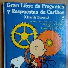 Libros de segunda mano: LIBRO JUVENIL GRAN LIBRO DE PREGUNTAS Y RESPUESTAS DE CARLITOS CHARLIE BROWN 5 ED JUNIOR AÑO 1989. Lote 156504773