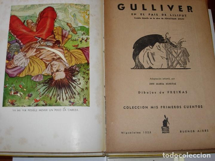 Libros de segunda mano: GULLIVER EN EL PAIS DE LILIPUT / MIS PRIMEROS CUENTOS MOLINO - Foto 4 - 156586694