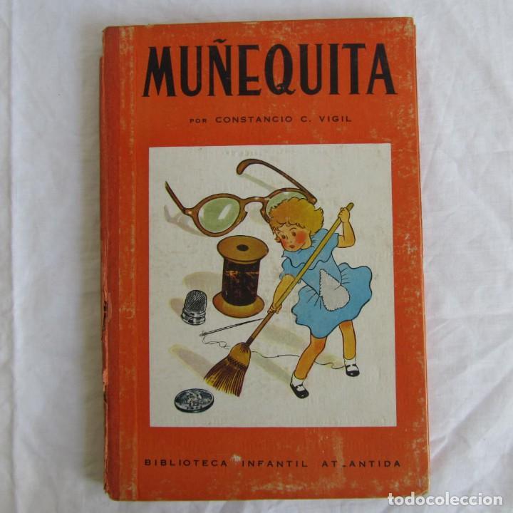 MUÑEQUITA, C.C. VIGIL. BIBLIOTECA INFANTIL ATLÁNTIDA 1943 (Libros de Segunda Mano - Literatura Infantil y Juvenil - Cuentos)